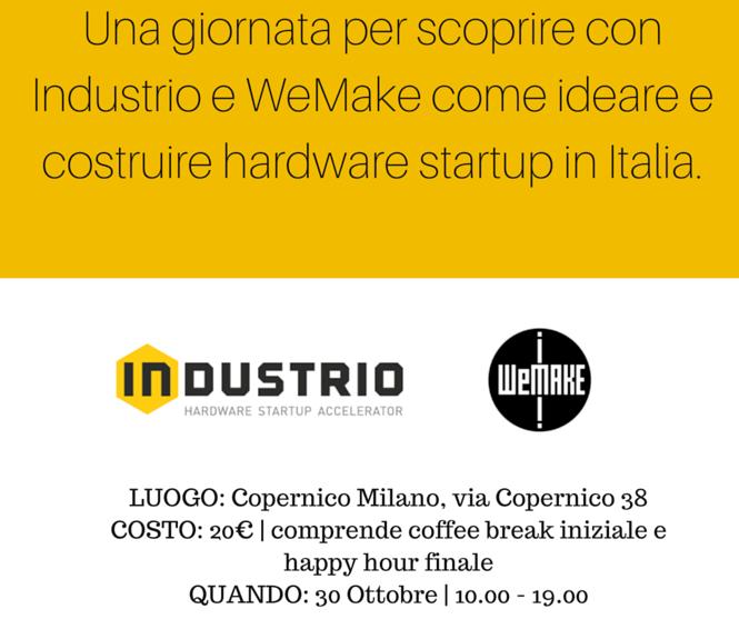 Hardware Startup BootCamp Milano Industrio WeMake