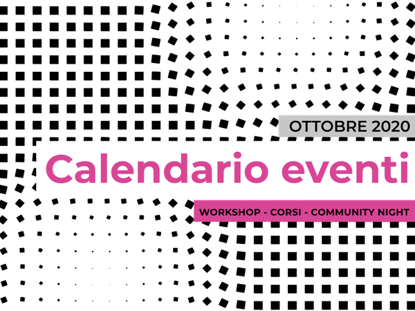 Calendario eventi di WeMake del mese di ottobre 2020